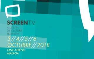 Screen TV 2018. Muestra Cultura Televisiva