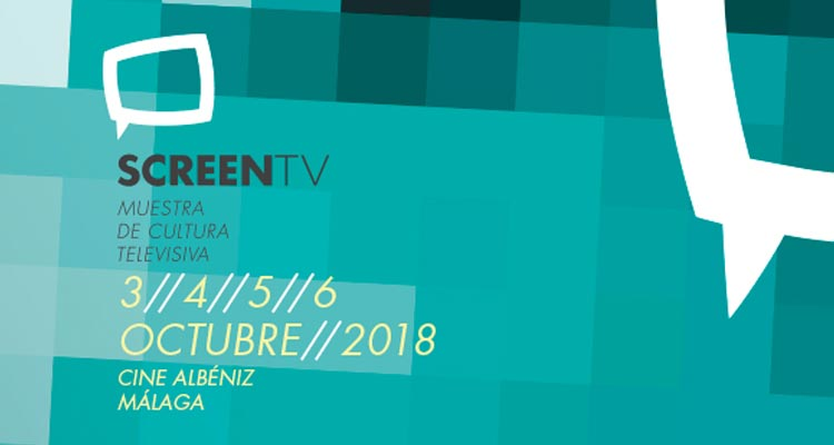 Screen TV 2018. Muestra Cultura Televisiva