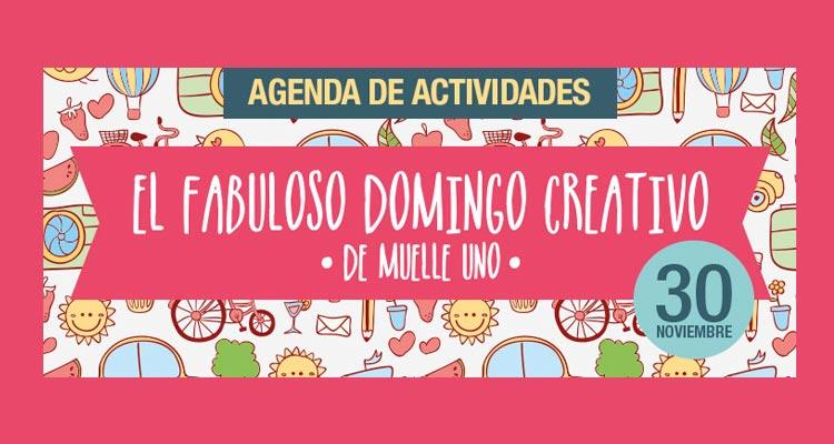 El Fabuloso Domingo Creativo de Muelle Uno 2014
