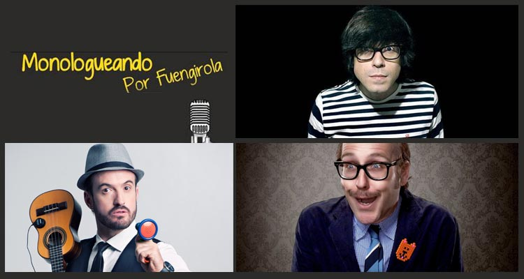 Monologueando por Fuengirola
