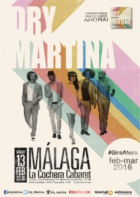 Cartel del Concierto Dry Martina sala Cochera Cabaret de Málaga 2016