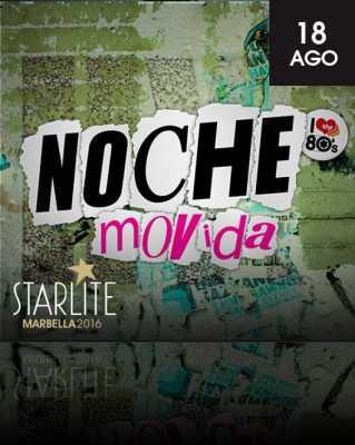 Noche Movida en Starlite Marbella 2016
