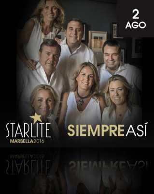 Siempre Así en Starlite Marbella 2016