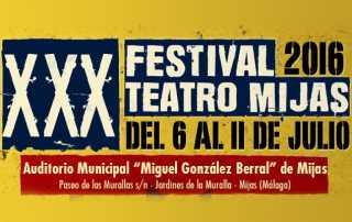XXX Festival de Teatro de Mijas 2016