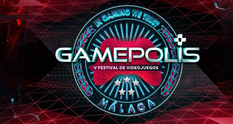 Gamepolis 2017. Festival de Videojuegos de Málaga