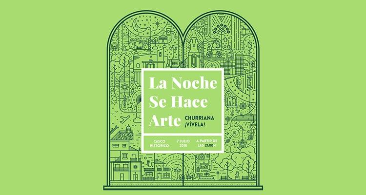 La Noche Se Hace Arte Churriana ¡Vívela! 2018