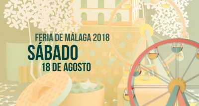 Programación del Sábado 18 de agosto en la Feria de Málaga 2018