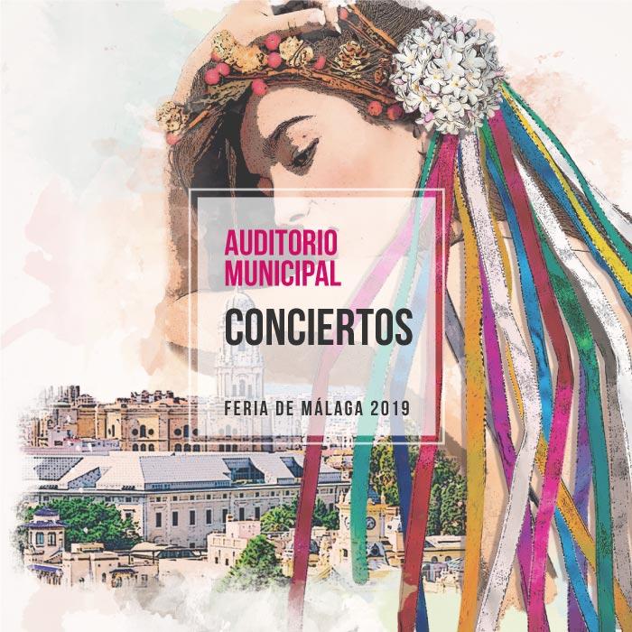 Conciertos de la Feria de Málaga 2019 en el Auditorio