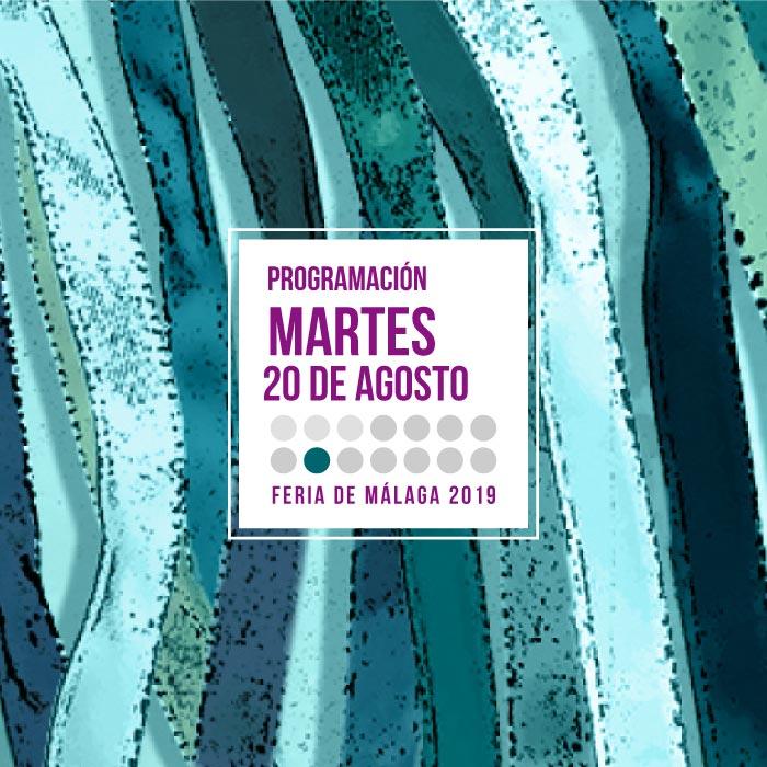 Martes de feria, 20 de agosto en la Feria de Málaga 2019