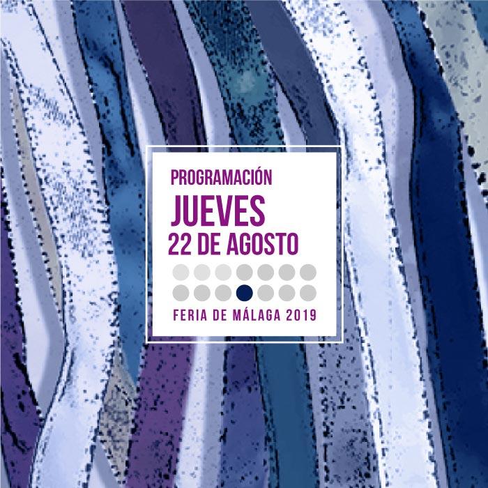 Programación del segundo jueves en la Feria de Málaga 2019