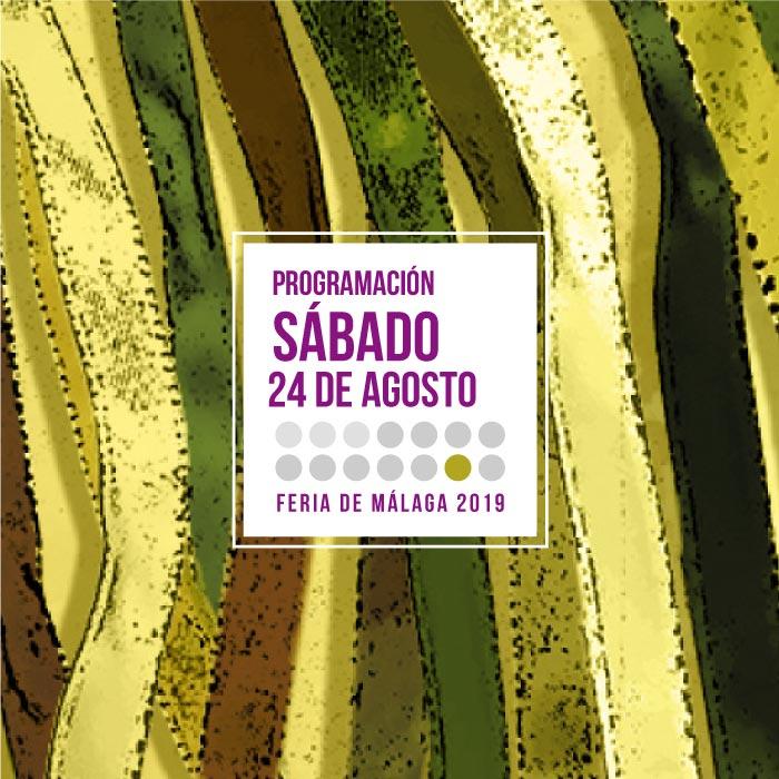 Programación del último día de la Feria de Málaga 2019. Sábado 24 de agosto