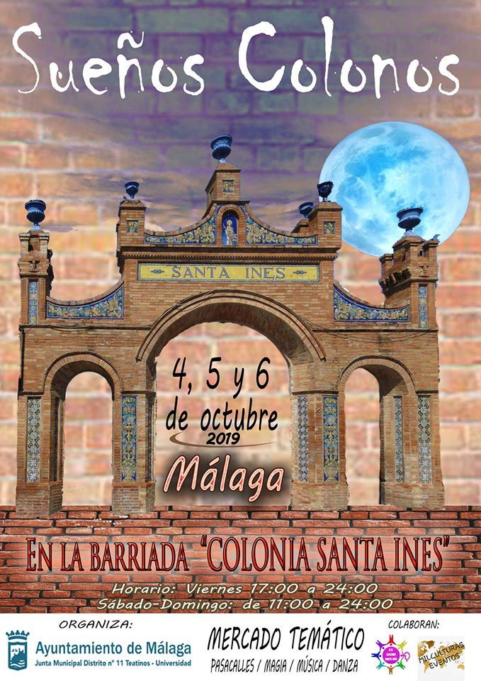 Sueños Colonos en la Colonia Santa Inés 2019 (Teatinos, Málaga)